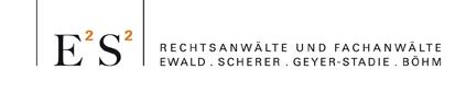 E2S2 Rechtsanwälte und Fachanwälte München Ewald . Scherer . Geyer-Stadie . Böhm